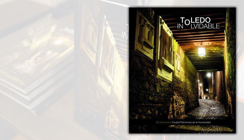 Toledo Inolvidable