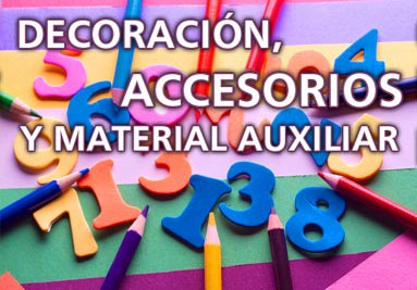 Decoración, accesorios y material auxiliar